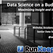 Data Science on a Budget: Maximizing Insight and Impact – Nicholas Arcolano PhD ODSC Boston 2015