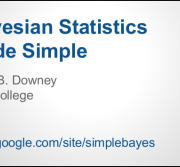 An introduction to Bayesian Statistics using Python – Allen Downey ODSC Boston 2015