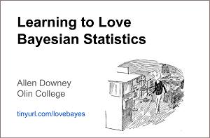Learning to Love Bayesian Statistics – Allen Downey ODSC Boston 2015