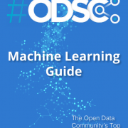 Machine Learning Guide: 20 Free ODSC Resources to Learn Machine Learning