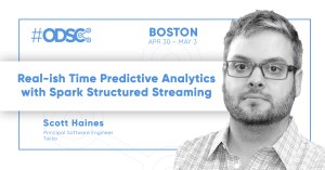 REAL-ISH TIME PREDICTIVE ANALYTICS WITH SPARK STRUCTURED STREAMING