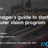 A Manager's Guide to Starting a Computer Vision Program