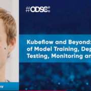 Watch: Kubeflow and Beyond: Automation of Model Training, Deployment and Testing