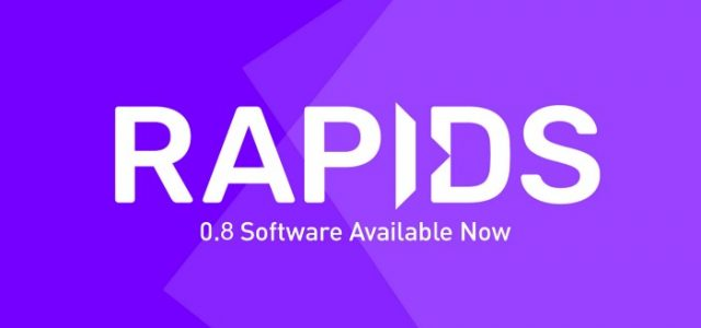 RAPIDS 0.8: Same Community New Freedoms