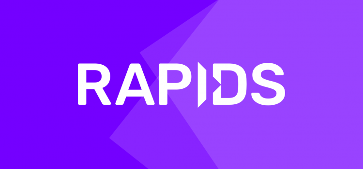RAPIDS 0.9: A Model Built To Scale
