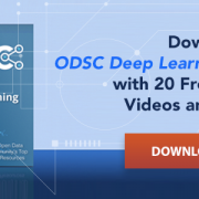 Deep Learning Guide: 20 Free ODSC Resources to Learn Deep Learning