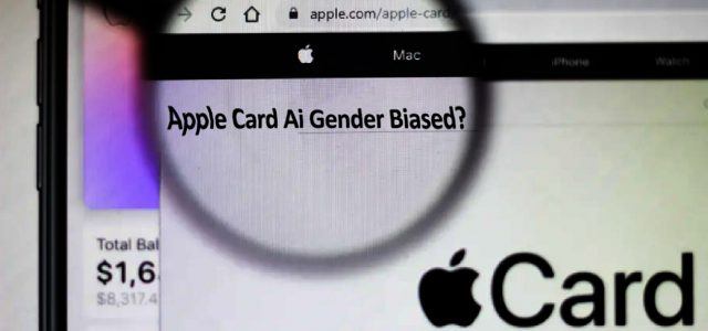 Apple Pay Card's Credit Determining AI: Gender Biased?