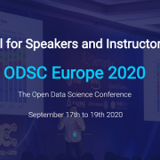 Call for ODSC Europe 2020 Virtual Conference Speakers and Instructors