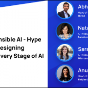 Responsible AI: Hype vs. Reality and Designing Responsibly at Every Stage of AI
