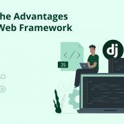 Exploring the Advantages of Django Web Framework