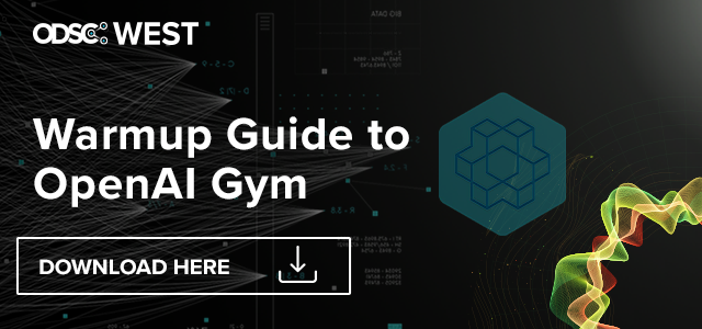 The Warmup Guide to OpenAI Gym