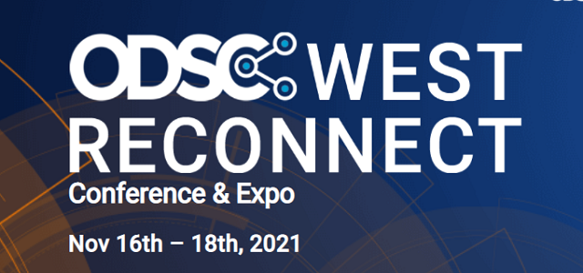 Plan Ahead With the Preliminary ODSC West 2021 Schedule